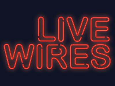 Live Wires - cropped